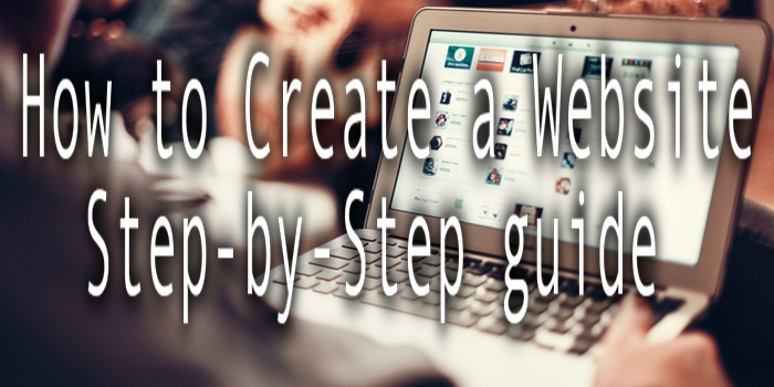 How to create a website step by step guide