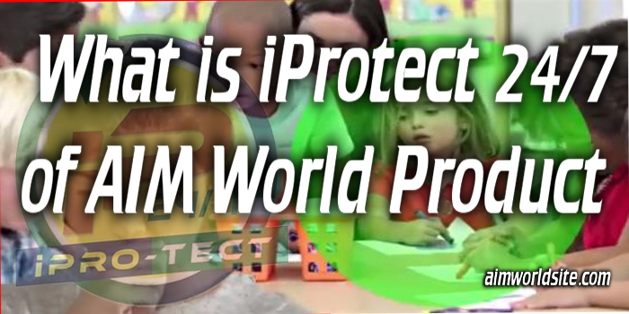 iprotect 247 of aimworld product