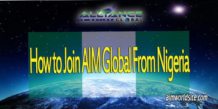 How to Join AIM Global from Nigeria