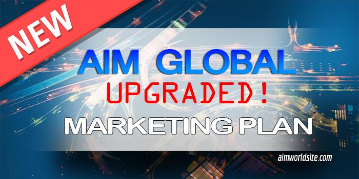 AIM Global New Marketing Plan Upgraded 2017